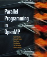 Parallel Programming in OpenMP - Mcdonald, Jeff; Maydan, Dror; Kohr, David; Dagum, Leo; Menon, Ramesh; Chandra, Rohit - ISBN: 9780080513539
