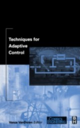 Techniques for Adaptive Control - ISBN: 9780080542256