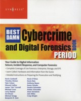 The Best Damn Cybercrime and Digital Forensics Book Period - Wiles, Jack; Reyes, Anthony - ISBN: 9780080556086