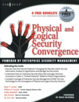 Physical and Logical Security Convergence: Powered By Enterprise Security Management - Dunkel, Dan; Derodeff, Colby; Contos, Brian T; Crowell, William P - ISBN: 9780080558783