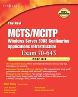 The Real MCTS/MCITP Exam 70-643 Prep Kit - Posey, Brien; Bowern, Colin; Martin, Jeffery A.; Karnay, John; Theron, Arno; Krishnamurthy, Mohan - ISBN: 9780080570372