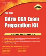 The Real Citrix CCA Exam Preparation Kit - Tooley, Shawn - ISBN: 9780080954028