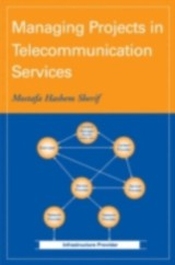 Managing Projects In Telecommunication Services - Sherif, Mostafa Hashem - ISBN: 9780470047675