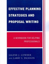 Effective Planning Strategies And Proposal Writing - Cowher, Salene J.; Dickson, Larry S. - ISBN: 9780761849766