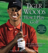 Tiger Woods: How I Play Golf - Woods, Tiger - ISBN: 9781607882060