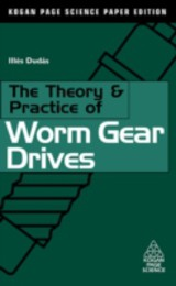 The Theory and Practice of Worm Gear Drives - Duds, Ils - ISBN: 9780080542744