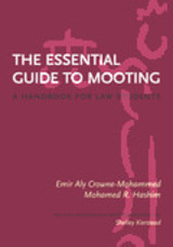 The Essential Guide to Mooting; A Handbook for Law Students - ISBN: 9781552211823