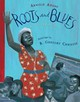 Roots And Blues - Arnold Adoff, Adoff - ISBN: 9780547235547