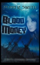 Blood Money - Smith, Pepper - ISBN: 9781606592212