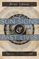 Sun Signs And Past Lives - Ashman, Bernie - ISBN: 9780738721071
