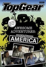 Top Gear, Top Gear Awesome Adventures: South America - ISBN: 9781405907002
