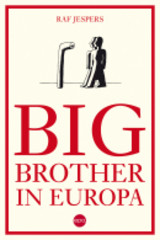 Big Brother in Europa - Raf Jespers - ISBN: 9789064456183