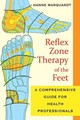 Reflex Zone Therapy Of The Feet - Marquardt, Hanne - ISBN: 9781594773617