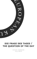 Die Frage Des Tages / The Question Of The Day - Moritz, Julia; Schafhausen, Nicolaus - ISBN: 9781933128290