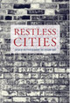 Restless Cities - Beaumont, Matthew (EDT)/ Dart, Gregory (EDT) - ISBN: 9781844674053