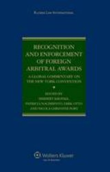 Recognition And Enforcement Of Foreign Arbitral Awards - Otto, Dirk; Nacimiento, Patricia; Kronke, Herbert - ISBN: 9789041123565