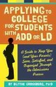 Applying To College For Students With Add Or Ld - Grossberg, Blythe - ISBN: 9781433808920