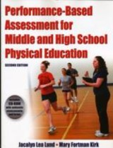 Performance Based Assessment For Middle And High School Physical Education - Kirk, Mary Fortman; Lund, Jacalyn - ISBN: 9780736083607