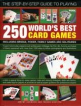 The Step-By-Step Guide To Playing 250 World's Best Card Games - Harwood, Jeremy/ Sippetts, Trevor - ISBN: 9780754820864