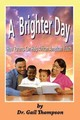 Brighter Day - Thompson, Gail - ISBN: 9781935521747