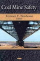 Coal Mine Safety - Newhouse, Terrance V - ISBN: 9781606923627