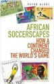 African Soccerscapes - Alegi, Peter - ISBN: 9781849040389