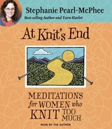 At Knit's End - Pearl-mcphee, Stephanie - ISBN: 9781598875201