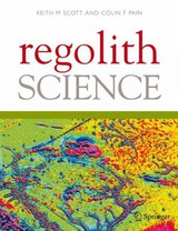 Regolith Science - Scott, Keith M. (EDT)/ Pain, Colin (EDT) - ISBN: 9781402088599