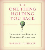 The One Thing Holding You Back - Cushnir, Raphael - ISBN: 9781591796848