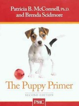 The Puppy Primer - McConnell, Patricia B., Ph.D./ Scidmore, Brenda - ISBN: 9781891767135