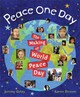 Peace One Day - Gilley, Jeremy - ISBN: 9780399243301