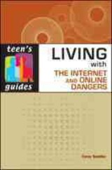 Living With The Internet And Online Dangers - Sandler, Corey - ISBN: 9780816078752
