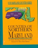 Counties Of Northern Maryland - Bunting, Elaine - ISBN: 9780870335204