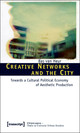 Creative Networks And The City - Van Heur, Bas - ISBN: 9783837613742
