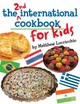 The 2nd International Cookbook For Kids - Locricchio, Matthew/ McConnell, Jack (PHT) - ISBN: 9780761455134