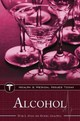 Alcohol - Isralowitz, Richard E.; Myers, Peter L. - ISBN: 9780313372476