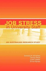 Job Stress In University Staff - Pignata, Silvia; Saebel, Judith L.; Boyd, Carolyn; Winefield, Anthony H. - ISBN: 9781921513138