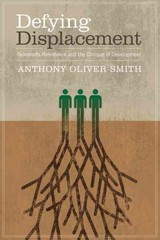 Defying Displacement - Oliver-Smith, Anthony - ISBN: 9780292717633