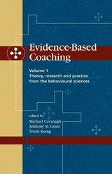 Evidence-based Coaching - Cavanagh, Michael; Grant, Anthony M.; Kemp, Travis - ISBN: 9781875378579