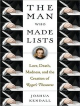 The Man Who Made Lists - Kendall, Joshua/ Hoye, Stephen (NRT) - ISBN: 9781400136537