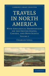 Travels In North America - Lyell, Charles - ISBN: 9781108020213