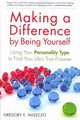 Making A Difference By Being Yourself - Huszczo, Gregory E. - ISBN: 9781857885477