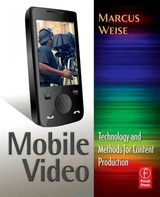 Mobile Video - Weise, Marcus - ISBN: 9780240814520