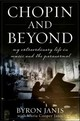 Chopin And Beyond - Janis, Byron/ Janis, Maria Cooper (CON) - ISBN: 9780470604441