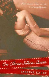 On These Silken Sheets - Darby, Sabrina - ISBN: 9780061780288