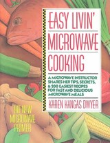 Easy Livin' Microwave Cooking - Dwyer, Karen Kangas - ISBN: 9780312029104