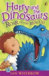 Harry And The Dinosaurs: Roar To The Rescue! - Whybrow, Ian - ISBN: 9780141332741
