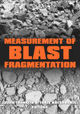 Measurement Of Blast Fragmentation - Franklin, John A./ Katsabanis, T. - ISBN: 9789054108450