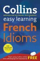Easy Learning French Idioms - Collins Dictionaries - ISBN: 9780007337354