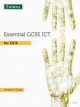 Essential Ict Gcse: Student's Book For Ocr - Doyle, Stephen - ISBN: 9781850085454